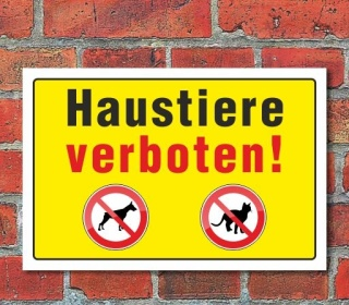 """Schild """"Haustiere verboten"""" 3mm Alu-Verbund"""