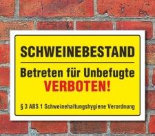 """Schild """"Schweinebestand betreten verboten""""..."""