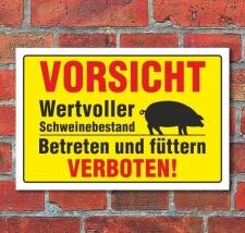 """Schild """"Wertvoller Schweinebestand""""..."""