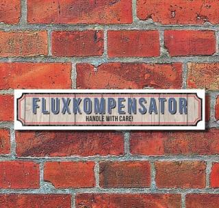 """Vintage Schild Retro Deko Straße """"Fluxkompensator""""  52 x 11 cm"""