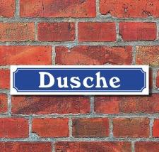 """Schild im Straßenschild-Design """"Dusche"""" -..."""