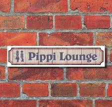 """Vintage Schild Retro Deko Straße """"Pippi Lounge..."""