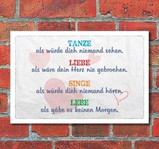 Vintage Schild Retro Deko Tanze Liebe Singe Lebe
