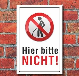"""Schild """"Pinkeln verboten urinieren pissen hier nicht"""" 3mm Alu-Verbund"""