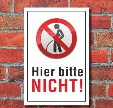 """Schild """"Pinkeln verboten urinieren pissen hier..."""