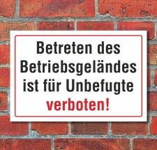 """Schild """"Betriebsgelände betreten verboten""""..."""