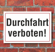 Schild Durchfahrt verboten, 3 mm Alu-Verbund  450 x 300 mm