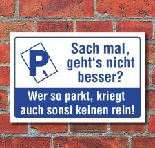 Schild Parken Parkplatz Falschparker schräg...