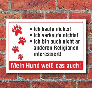 """Schild """"Kaufe nichts Hund Religion lustig """" 3mm Alu-Verbund"""