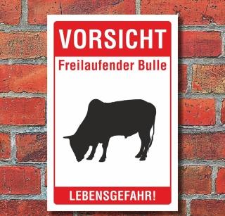 """Schild """"Freilaufend, Bulle, lebensgefahr"""" 3mm Alu-Verbund"""