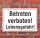 Schild Betreten verboten, Lebensgefahr, 3 mm Alu-Verbund