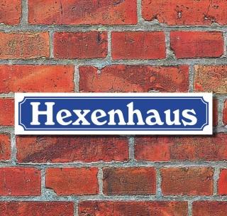 """Schild im Straßenschild-Design """"Hexenhaus"""" - 3 mm Alu-Verbund - 52 x 11 cm"""