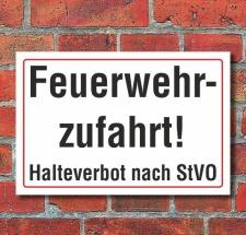 Schild Feuerwehrzufahrt Halteverbot nach StVO, 3 mm...
