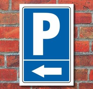 """Schild """"Parkplatz mit Pfeil, links"""""""