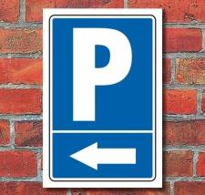 """Schild """"Parkplatz mit Pfeil, links"""", 450 x 300 mm"""