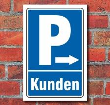"""Schild """"Kundenparkplatz, Pfeil rechts"""""""
