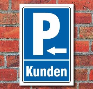 """Schild """"Kundenparkplatz, Pfeil links"""""""