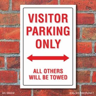 Schild American Style Deko Visitor parking Parkverbot