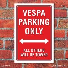 Schild American Style Deko Vespa parking Parkverbot
