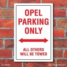 Schild American Style Deko Opel parking Parkverbot
