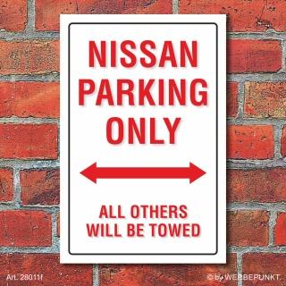 Schild American Style Deko Nissan parking Parkverbot
