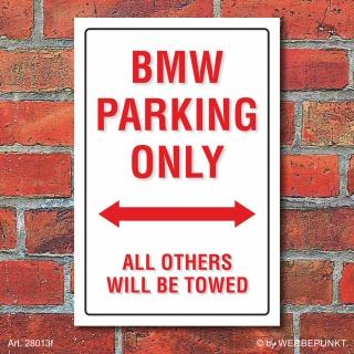 Schild American Style Deko BMW parking Parkverbot
