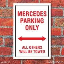 Schild American Style Deko Mercedes parking Parkverbot