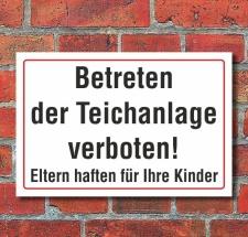 Schild Betreten der Teichanlage verboten, 3 mm Alu-Verbund