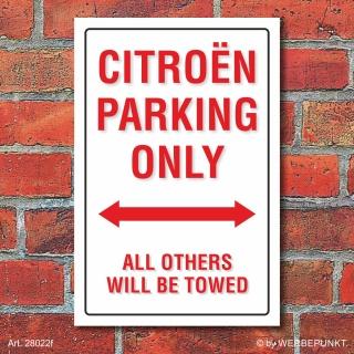 Schild American Style Deko Citroen parking Parkverbot