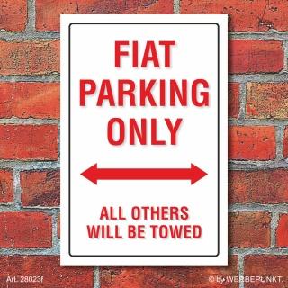 Schild American Style Deko Fiat parking Parkverbot