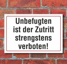 Schild Unbefugten ist der Zutritt strengstens verboten, 3...