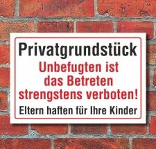 Schild Privatgrundstück, Unbefugten ist das...