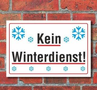 Schild Kein Winterdienst, 3 mm Alu-Verbund
