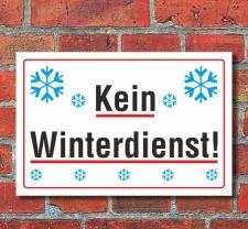 Schild Kein Winterdienst, 3 mm Alu-Verbund  450 x 300 mm