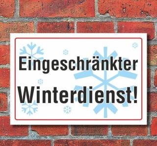 Schild Eingeschränkter Winterdienst, 3 mm Alu-Verbund