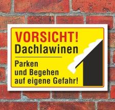 """Schild """"Vorsicht Dachlawinen, parken und begehen"""""""