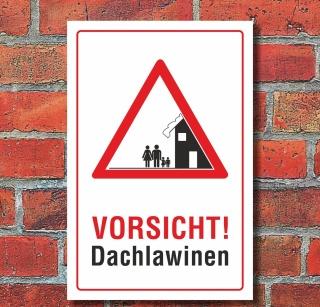 """Schild """"Vorsicht Dachlawinen, Bild"""""""