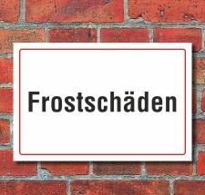 """Schild """"Frostschäden"""""""