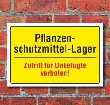 """Schild """"Pflanzenschutzmittel Lager, Betreten..."""