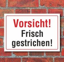 Schild Vorsicht Frisch gestrichen, 3 mm Alu-Verbund  300...