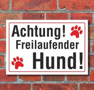 Schild Achtung freilaufender Hund, 3 mm Alu-Verbund