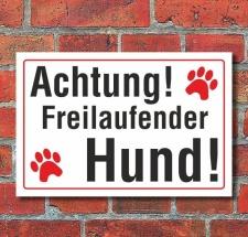 Schild Achtung freilaufender Hund, 3 mm Alu-Verbund  300...
