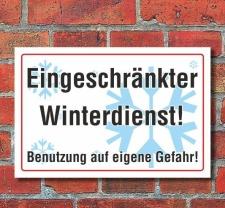 Schild Eingeschränkter Winterdienst, Benutzung auf...
