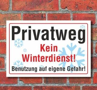 Schild Privatweg, kein Winterdienst, 3 mm Alu-Verbund  300 x 200 mm