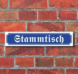 """Schild im Straßenschild-Design """"Stammtisch"""" - 3 mm Alu-Verbund - 52 x 11 cm"""