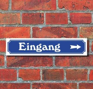 """Schild im Straßenschild-Design """"Eingang rechts"""" - 3 mm Alu-Verbund - 52 x 11 cm"""