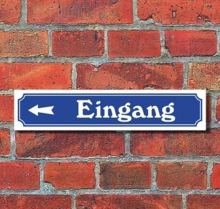 """Schild im Straßenschild-Design """"Eingang links"""" - 3 mm Alu-Verbund - 52 x 11 cm"""