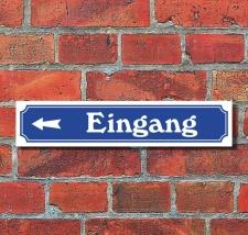 """Schild im Straßenschild-Design """"Eingang..."""
