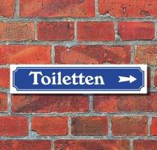 """Schild im Straßenschild-Design """"Toiletten..."""