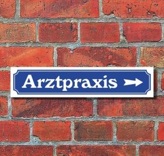 """Schild im Straßenschild-Design """"Arztpraxis rechts"""" - 3 mm Alu-Verbund - 52 x 11 cm"""